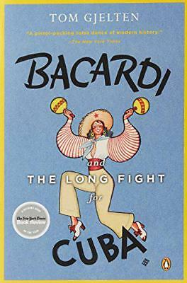Bacardi and the Long Fight for Cuba by Tom Gjelten | Paperback Book | 9780143116