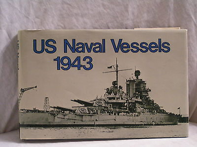 Reprint From 1986 Of The 1943 U.s. Naval Vessels Book