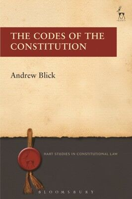 CODES OF THE CONSTITUTION, Blick, Andrew, 9781849466813