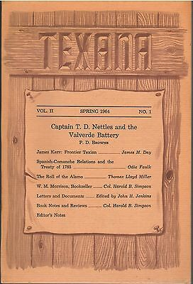 Spring 1964 Journal TEXANA Nettles Valverde Battery James Kerr Comanche Alamo+