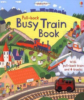 Pull-back Busy Train (Usborne Pull-back Series) by Fiona Watt | Hardcover Book |