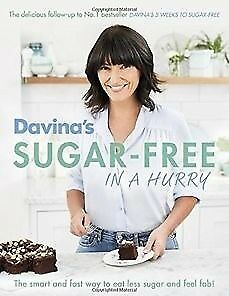 Davina's Sugar-Free in a Hurry: The Smart Way to, McCall, Davina, Very Good