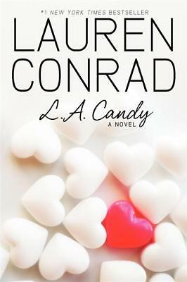 NEW L.A. Candy By Lauren Conrad Paperback Free Shipping