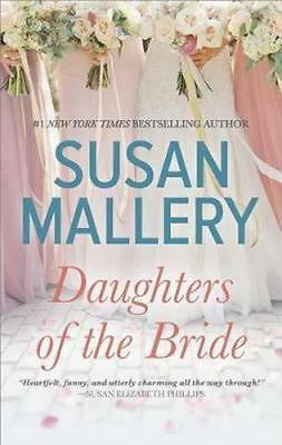 NEW Daughters of the Bride By Susan Mallery Paperback Free Shipping
