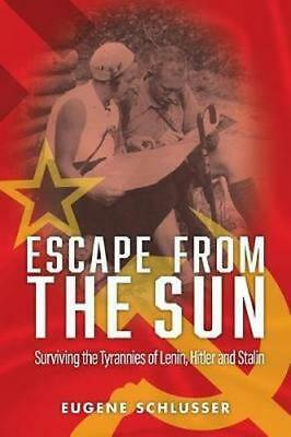 NEW Escape from the Sun By Eugene Schlusser Paperback Free Shipping