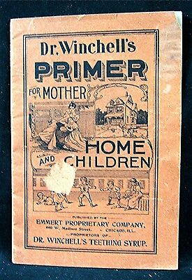 1890's Dr Winchell Teething Syrup Primer Quack Medicine Emmert Prop Co Chicago