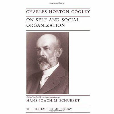 On Self and Social Organization - Paperback NEW Charles Horton  1998-09-15