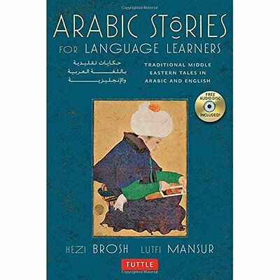Arabic Stories for Language Learners: Traditional Middl - Paperback NEW Hezi Bro