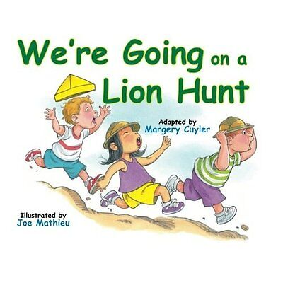 We're Going On A Lion Hunt - Paperback NEW Margery Cuyler( 2014-01-21
