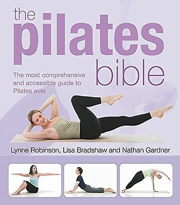 The Pilates Bible Health Fitness Paperback Book New Lynne Robinson Free Post