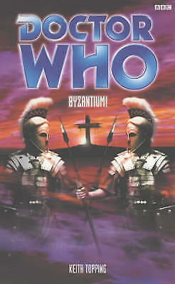 Doctor Who: Byzantium! by Keith Topping (Paperback, 2001)