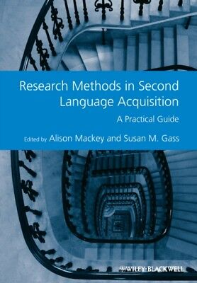 Research Methods in Second Language Acquisition: A Practical Guid...