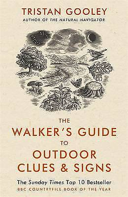 The Walker's Guide to Outdoor Clues and Signs, Gooley, Tristan, New