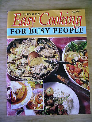 Australian Easy Cooking for Busy People~Recipes~Cookbook~96pp P/B