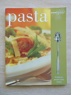 Quick & Easy Pasta~74 Recipes~Cookbook~80pp P/B