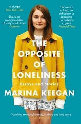 NEW The Opposite of Loneliness By Marina Keegan Paperback Free Shipping