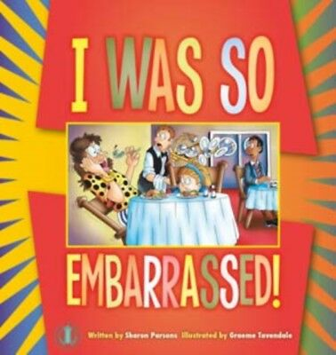 I Was So Embarrassed! (The Literacy Tower) (Paperback), Sharon Pa...