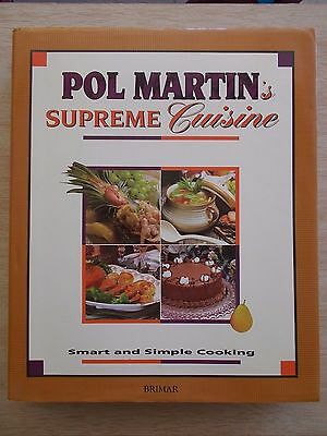 Pol Martin's Supreme Cuisine~Smart & Simple Cooking~400 Recipes~+Cajun/Creole~HB
