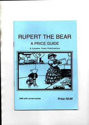 Rupert The Bear  A Price Guide Issued 1995 By London Town Publications Vg Cond
