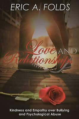 LOVE AND RELATIONSHIPS by ERIC A. FOLDS (English) Paperback Book