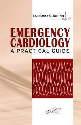Emergency Cardiology by Loukianos S. Rallidis Paperback Book Free Shipping!