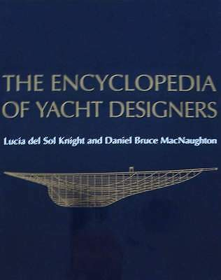 LIVRE/BOOK : THE ENCYCLOPEDIA OF YACHT DESIGNERS (concepteurs de yachts,voilier