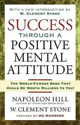 NEW Success Through a Positive Mental Attitude By Napoleon Hill Paperback
