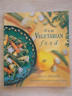 New Vegetarian Food~Christine McFadden~Recipes~Cookbook~112pp Quarto P/B~1997