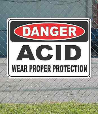 "DANGER Acid Wear Proper Protection - OSHA Safety SIGN 10"" x 14"""