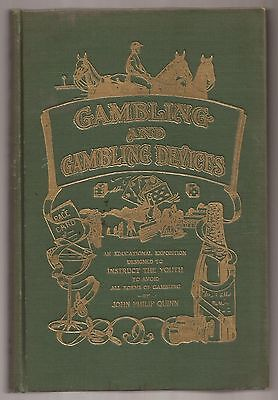 GAMBLING AND GAMBLING DEVICES by John Phillip Quinn 1912