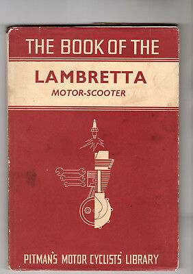 The Book of The Lambretta Motor Scooter Manual 1st Edition 1957