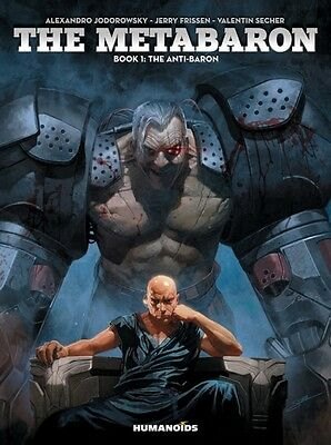 Metabaron Book 1 The Anti-Baron, 9781594651533