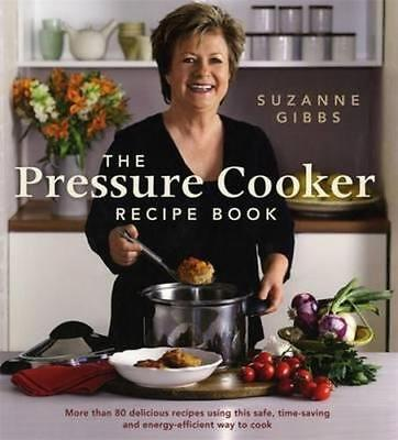 NEW Pressure Cooker Recipe Book By Suzanne Gibbs Paperback Free Shipping