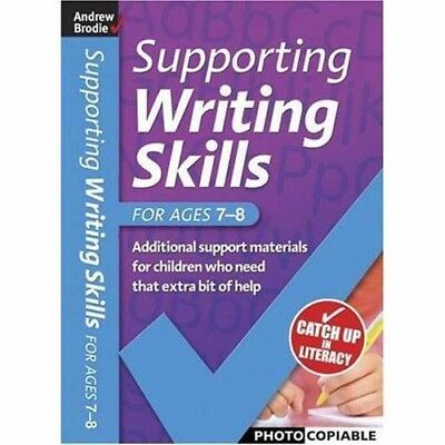 Supporting Writing Skills  – Ages 7-8 .....  School or Home Education