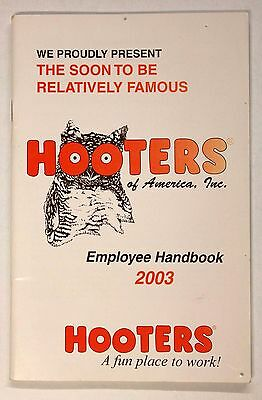 HOOTERS of America,. Employee Handbook 2003 - The Soon To Be Relatively Famous