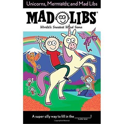 Unicorns, Mermaids, and Mad Libs - Paperback NEW Billy Merrell ( 25/10/2016