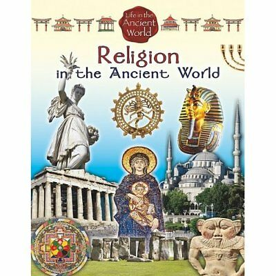 Religion in the Ancient World - Paperback NEW Crabtree Publis 2011-06-01