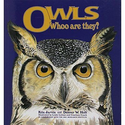 Owls: Whoo are They? - Paperback NEW Kila Jarvis(Aut 31 Dec. 1998