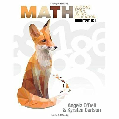 Math Level 4: Lessons for a Living Education - Paperback NEW Angela O'Dell(A