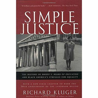 Simple Justice: The History of Brown V. Board of Educat - Paperback NEW Kluger,