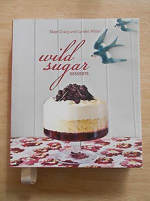 Wild Sugar Desserts~Cookbook~Recipes~256pp HBWC~2012