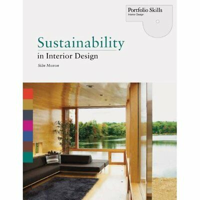 Sustainability in Interior Design - Paperback NEW Moxon, Sian 2012-03-05