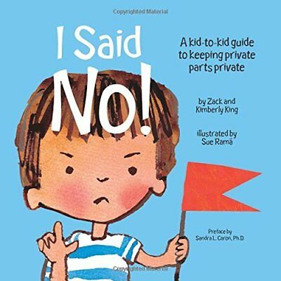 I Said No!: A Kid-to-Kid Guide to Keeping Private Parts - Perfect Paperback NEW