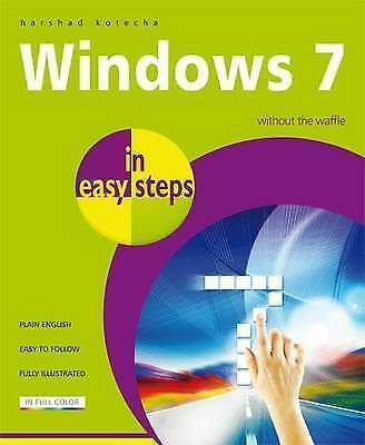 Kotecha, Harshad, Windows 7 In Easy Steps, Very Good Book