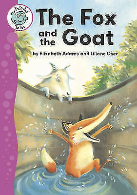 Adams, Elizabeth, Aesop's Fables: The Fox and the Goat (Tadpoles Tales), Very Go