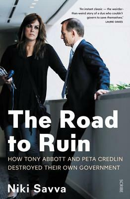 NEW The Road to Ruin By Niki Savva Paperback Free Shipping