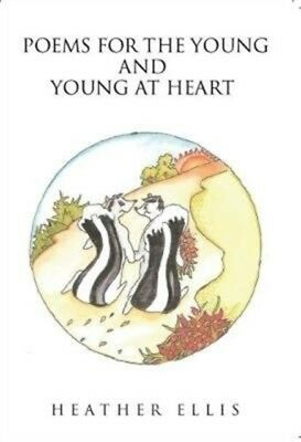 POEMS FOR THE YOUNG & YOUNG AT HEART, Ellis, Heather, 9781848978805