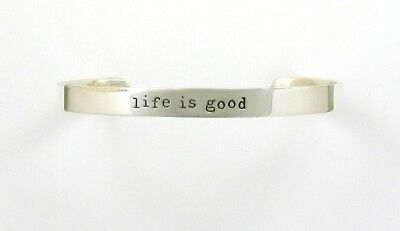 """Far Fetched Sterling Silver """"life is good"""" Cuff Bracelet"""