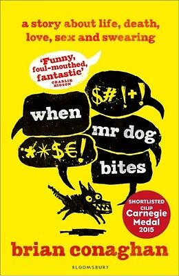 When Mr Dog Bites (Paperback), Conaghan, Brian, 9781408843017