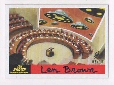 2017 Mars Attacks Revenge autograph card Len Brown 34 Leaders of the World 06/10